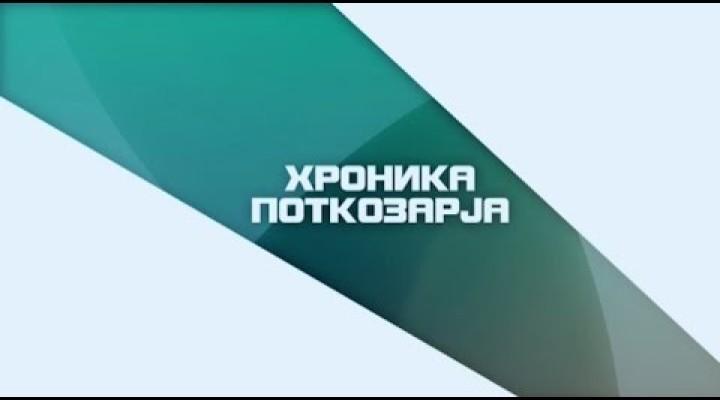 HRONIKA POTKOZARJA 19.06.2016.